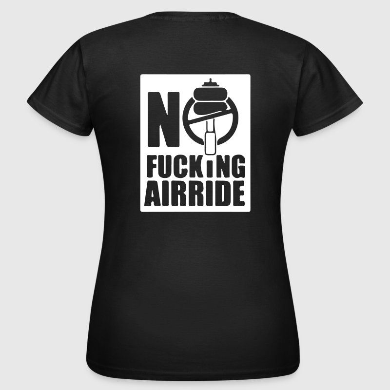 NO FUCKING AIRRIDE SYMBOL - Women's T-Shirt