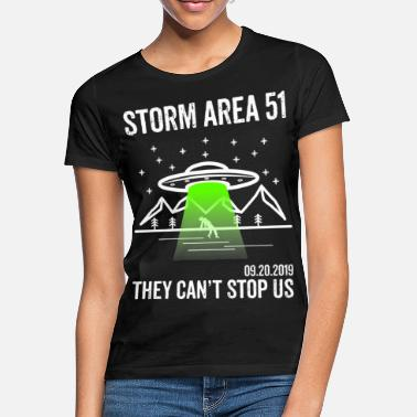 Area 51 T Shirt Alien UFO They Can't Stop US - Frauen T-Shirt