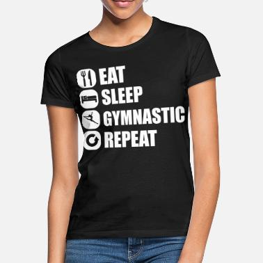 Turnen eat_sleep_gymnastic_repeat_2_1f - Vrouwen T-shirt