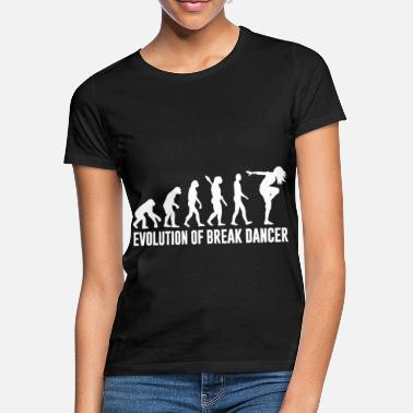 Break Dance Breakdance evolution dancing girl - Women's T-Shirt