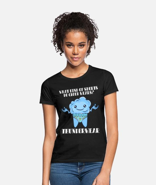 Darkness T-Shirts - Fog Clouds Teacher Cloud Wears Thundershorts - Women's T-Shirt black