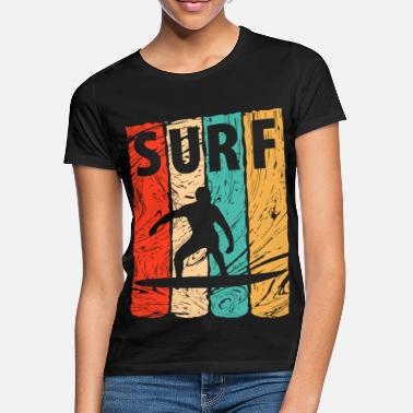 Surfer Surf, vague surf, surf, surf - T-shirt Femme