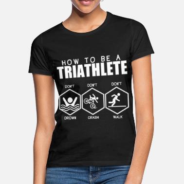 efb1d7fe01c2e2 Pływanie Triathlon All-around Funny Sayings Fajny prezent - Koszulka damska