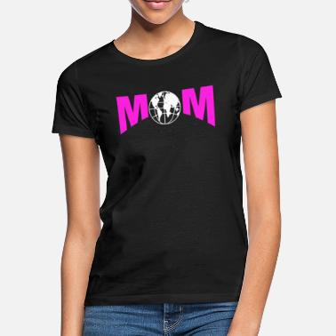Unisex Mom T Shirt - Women's T-Shirt