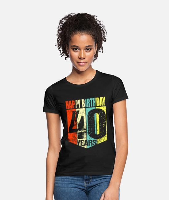 40th Birthday T-Shirts - 40th birthday - Women's T-Shirt black