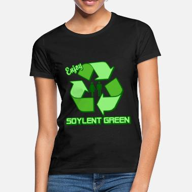 Green Enjoy Soylent Green - Women's T-Shirt