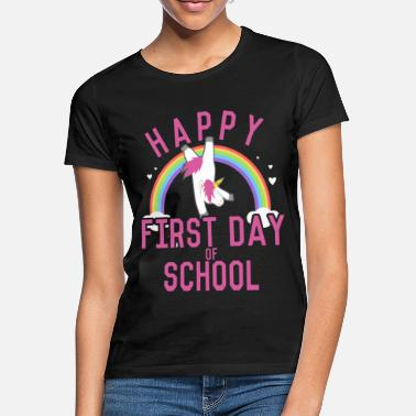 First Day Of School Happy First Day of School - Women's T-Shirt