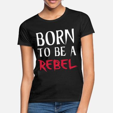 Be Rebel - T-shirt dame