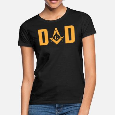 Free Masons Masonic Dad Mason Symbol - Women's T-Shirt
