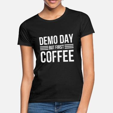Demo Demo Day For House Fixers Demolition - Women's T-Shirt