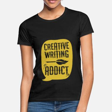 Script Funny Creative Writing Addict gift - Women's T-Shirt