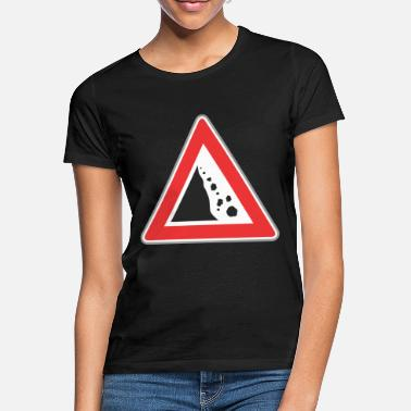 Road Sign Road sign Stone fall - Women's T-Shirt