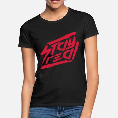Charakter Desi blut rote striche motto stay real spruch cool desi - Frauen T-Shirt