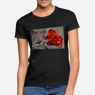Wet Wet! - Women's T-Shirt