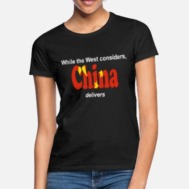 Economy China Delivers Fast Development - Women's T-Shirt