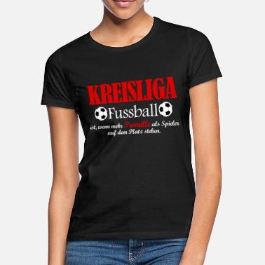 Suchbegriff Kreisliga Spruch T Shirts Online Bestellen