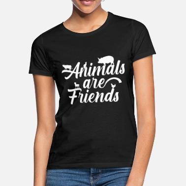 Lover Animal lover saying animals are friends - Women's T-Shirt