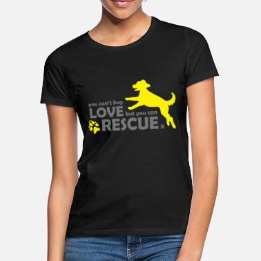 Animal Dog Dog Rescue - Rescue Dogs - Animal Protection - Women's T-Shirt