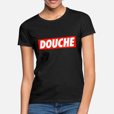 Douche Douche - Women's T-Shirt