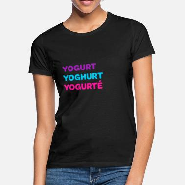 Ellinor Yogurt Yogurt Yogurt - Women's T-Shirt
