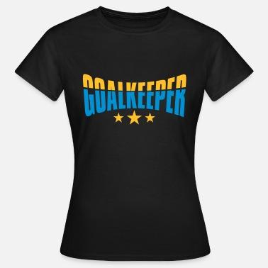 Portero Fútbol Portero portero portero con balón de fútbol - Camiseta mujer bc632cf83f6a1