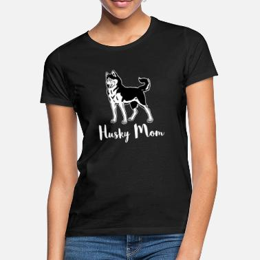 Husky Husky Mom Siberian Husky Owners - Women's T-Shirt