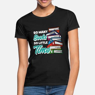 Slogans book lovers - Women's T-Shirt
