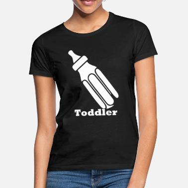 Toddler toddler - Women's T-Shirt