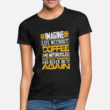 Mask Coffee Lover Gift Imagine Life Without Coffee and - Women's T-Shirt