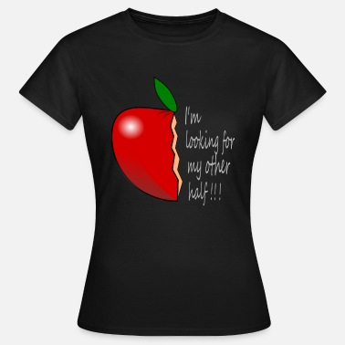 Apple Half The other half of the apple - Women's T-Shirt