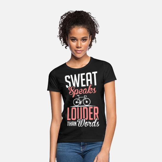 Cool T-shirts - Sweat speaks louder than words - T-shirt dame sort