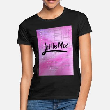Mix Little Mix success over the past 7 years - Women's T-Shirt