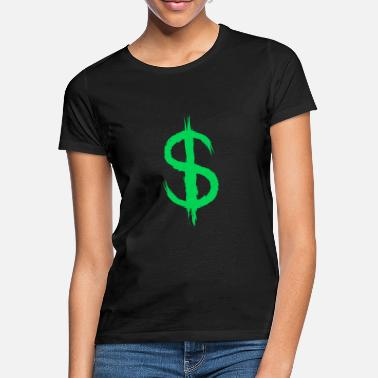 Dollar Sign Dollar sign dollar sign money - Women's T-Shirt