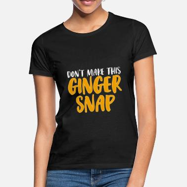 Red Head Ginger Red Head Redhead Red Hair Gift - Women's T-Shirt