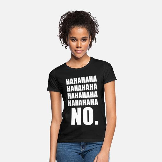 Gift Idea T-Shirts - JAJAJA No funny phrase - Women's T-Shirt black