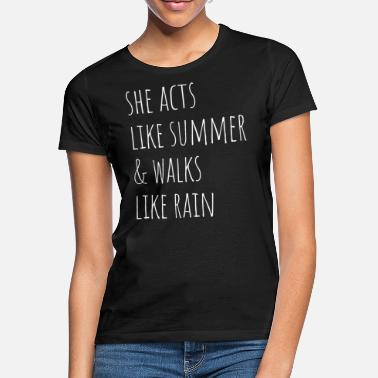 Sunshine Rain Walking Summer Beach Party Sun - Women's T-Shirt