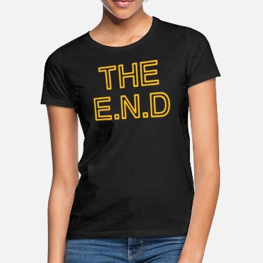 Text the end - Frauen T-Shirt