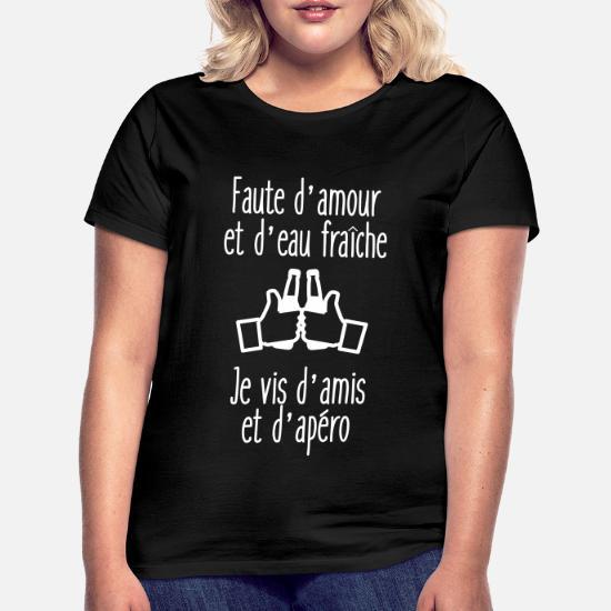 Faute D Amour Humour Citations T Shirt Femme Spreadshirt