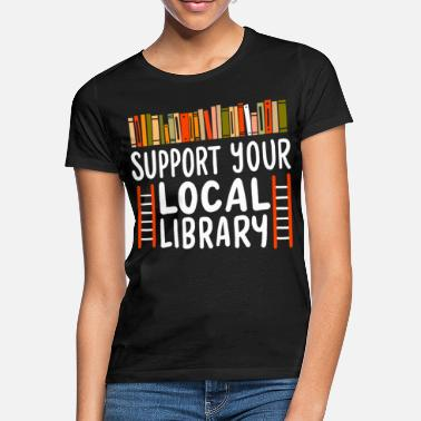 Library Library books library - Women's T-Shirt