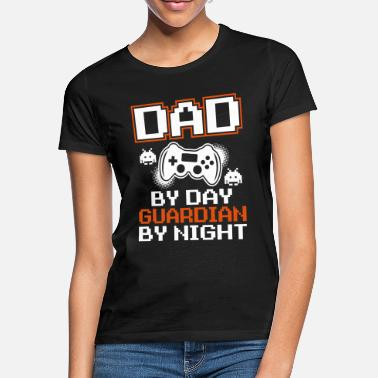 I Love Dad Dad By Day Guardian By Night - Frauen T-Shirt