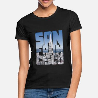 San San Francisco California USA - Women's T-Shirt