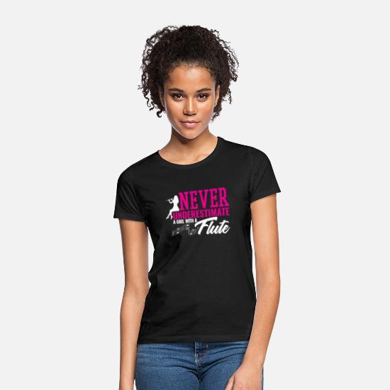 Flute T-Shirts - Never Underestimate A Girl With A Flute - Women's T-Shirt black