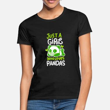 Panda Just A Girl Who Loves Panda's - Vrouwen T-shirt