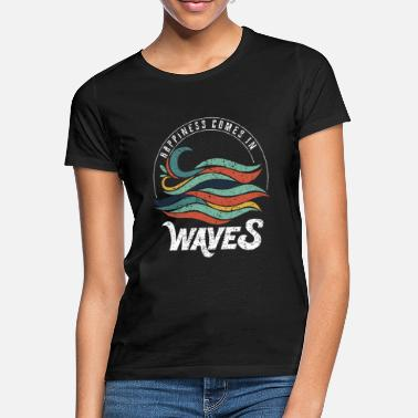 Waves Happiness Comes In Waves product, Vacation Tee, - Women's T-Shirt