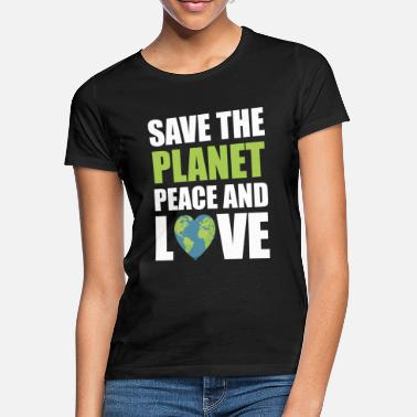 Save The Planet Save the planet - Frauen T-Shirt