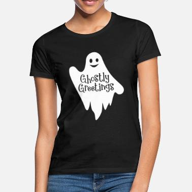 Birthday Greeting Ghostly Greetings - Women's T-Shirt