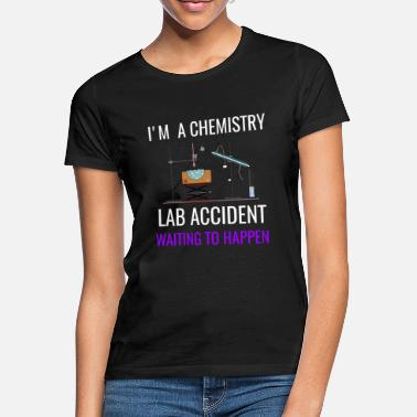 Accidente SOY UN ACCIDENTE DEL LABORATORIO DE LA QUÍMICA, Regalos divertidos de la ciencia, Regalos divertidos de la química - Camiseta mujer