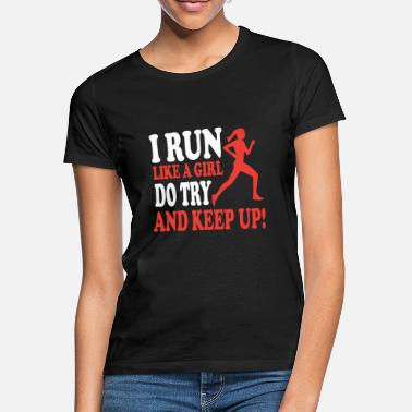 Run Like A Girl Marathon run like a girl - Frauen T-Shirt