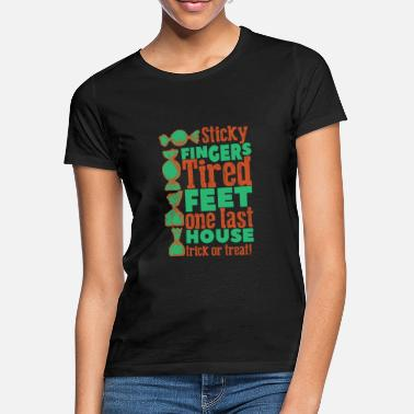 Fingers Sticky fingers halloween trick or treat - Vrouwen T-shirt