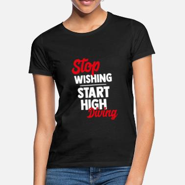 Diving Board Diving Diving - Women's T-Shirt